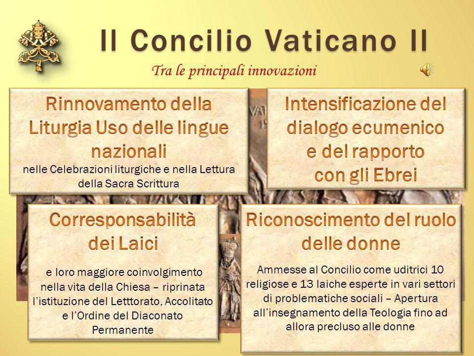 Il Concilio Vaticano II Tra le principali innovazioni