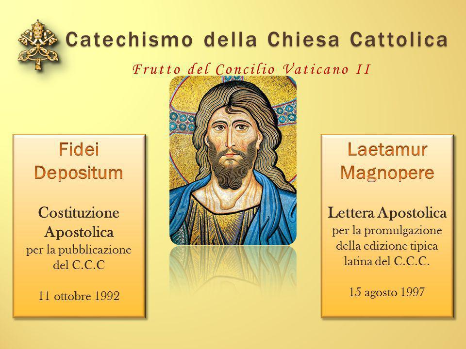 Catechismo della Chiesa Cattolica Frutto del Concilio Vaticano II