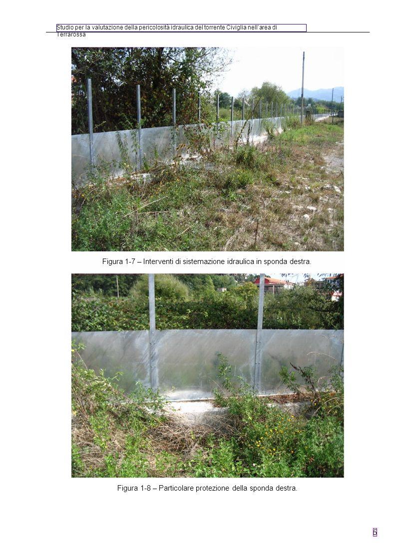 Studio per la valutazione della pericolosità idraulica del torrente Civiglia nellarea di Terrarossa 5 Figura 1-8 – Particolare protezione della sponda