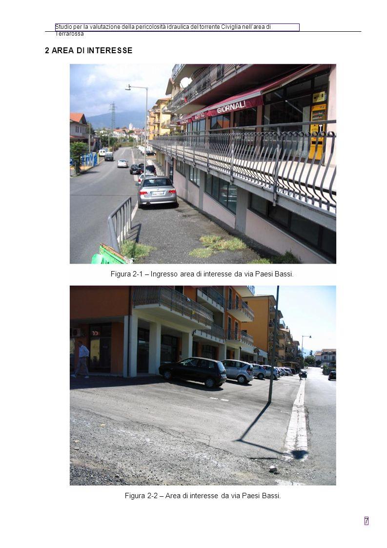 Studio per la valutazione della pericolosità idraulica del torrente Civiglia nellarea di Terrarossa 7 2 AREA DI INTERESSE Figura 2-2 – Area di interes