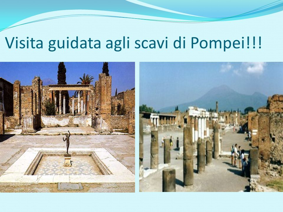 Visita guidata agli scavi di Pompei!!!