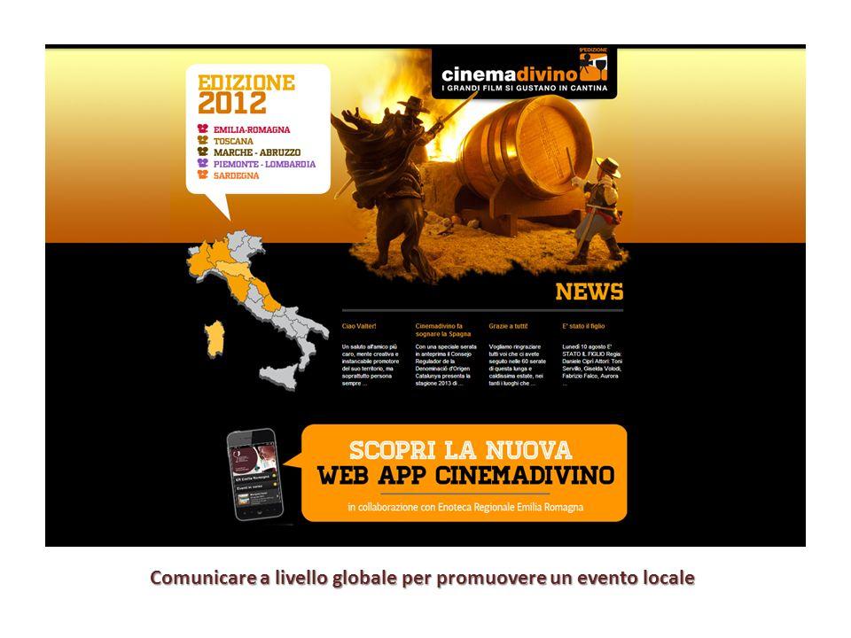 Comunicare a livello globale per promuovere un evento locale