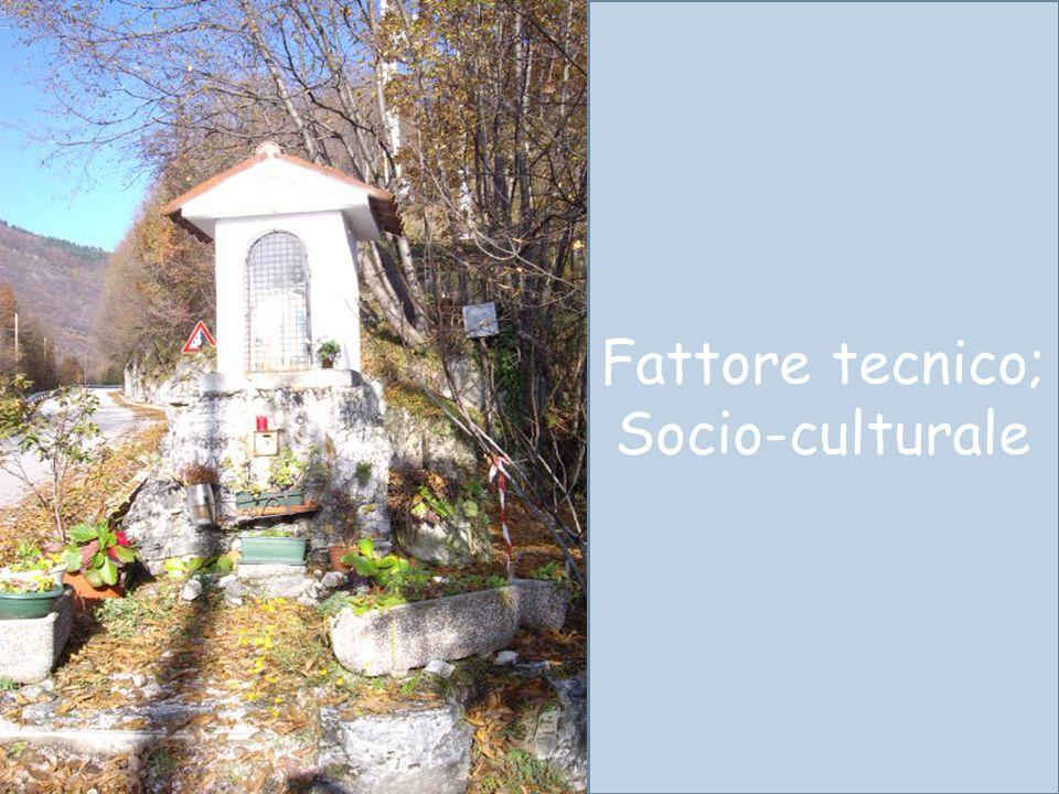 Fattore tecnico; Socio-culturale