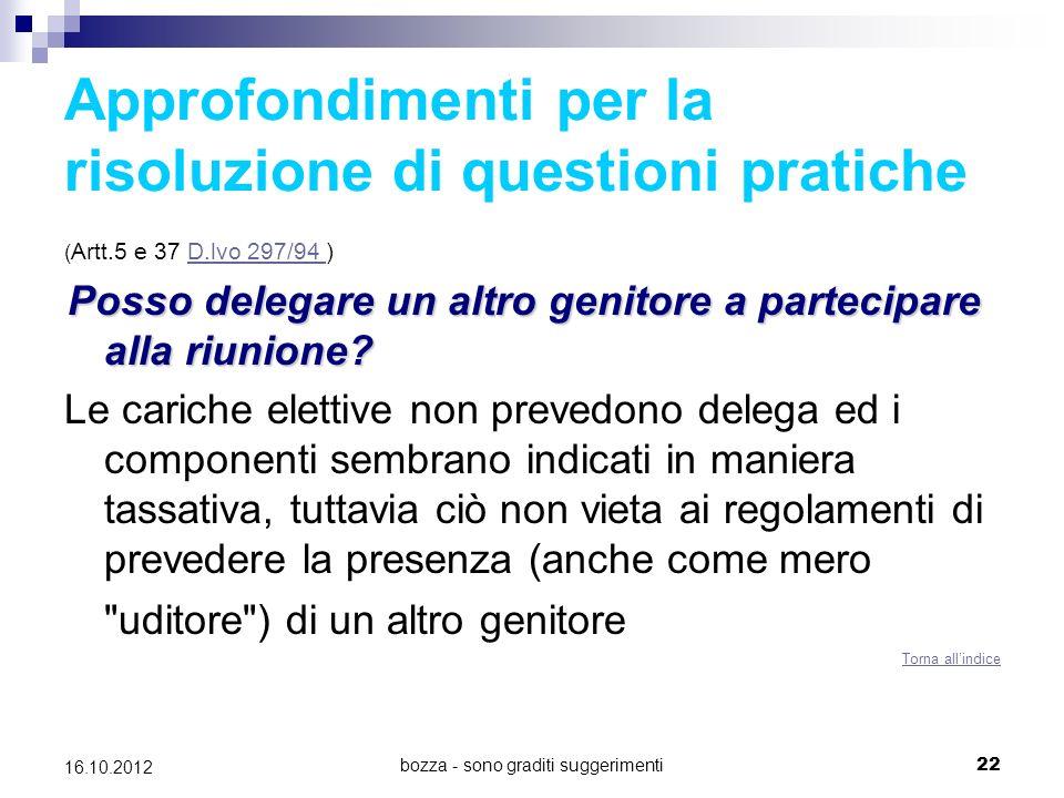bozza - sono graditi suggerimenti 22 16.10.2012 Approfondimenti per la risoluzione di questioni pratiche ( Artt.5 e 37 D.lvo 297/94 )D.lvo 297/94 Poss