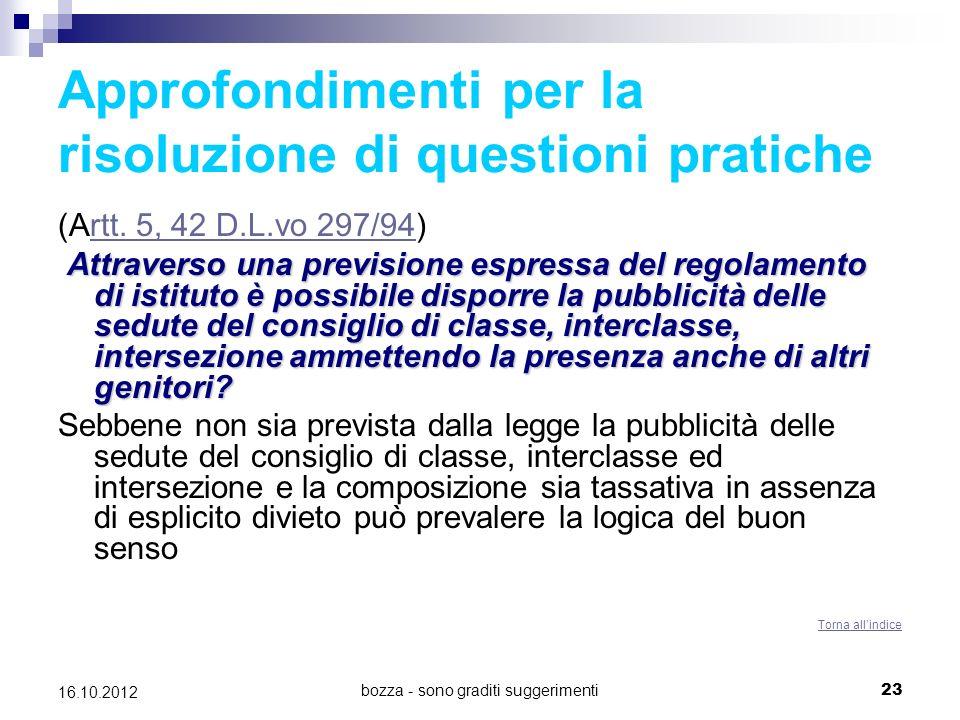 bozza - sono graditi suggerimenti 23 16.10.2012 Approfondimenti per la risoluzione di questioni pratiche (Artt. 5, 42 D.L.vo 297/94)rtt. 5, 42 D.L.vo