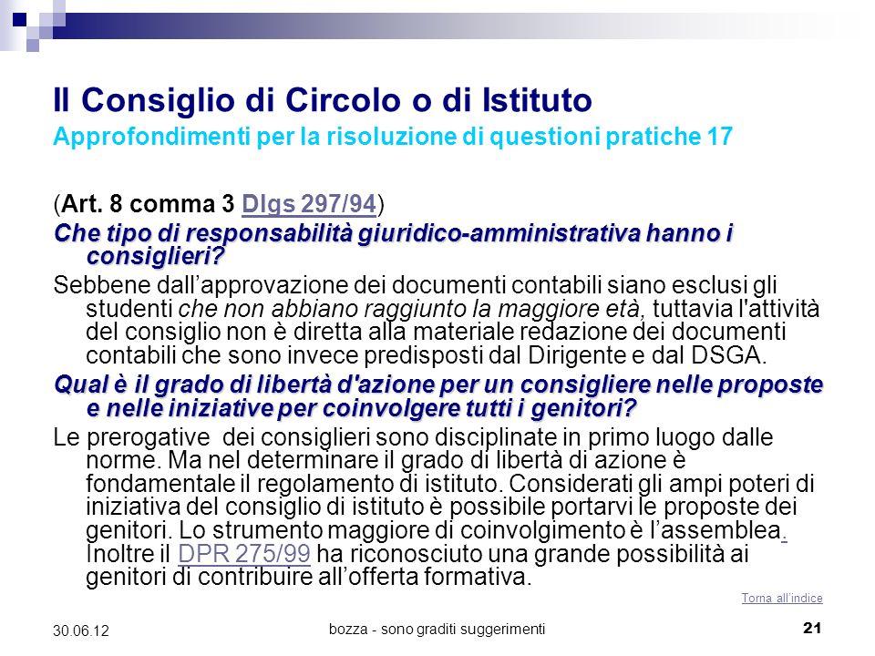 bozza - sono graditi suggerimenti21 30.06.12 Il Consiglio di Circolo o di Istituto Approfondimenti per la risoluzione di questioni pratiche 17 (Art. 8