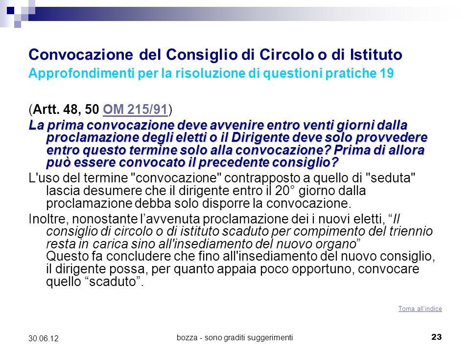 bozza - sono graditi suggerimenti23 30.06.12 Convocazione del Consiglio di Circolo o di Istituto Approfondimenti per la risoluzione di questioni pratiche 19 (Artt.