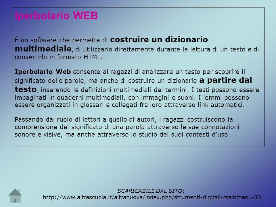 Iperbolario WEB È un software che permette di costruire un dizionario multimediale, di utilizzarlo direttamente durante la lettura di un testo e di co