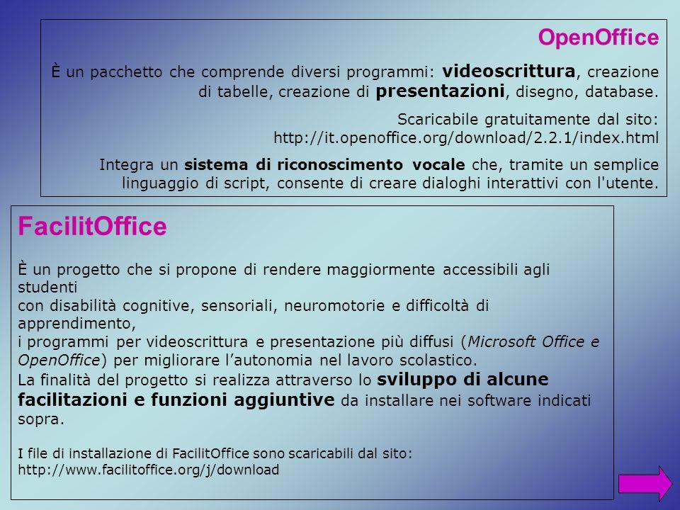 OpenOffice È un pacchetto che comprende diversi programmi: videoscrittura, creazione di tabelle, creazione di presentazioni, disegno, database. Scaric