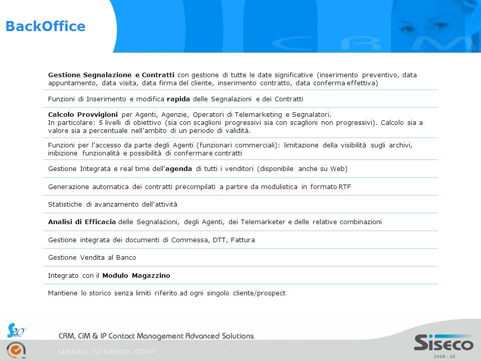 2008 - 20 Gestione Segnalazione e Contratti con gestione di tutte le date significative (inserimento preventivo, data appuntamento, data visita, data