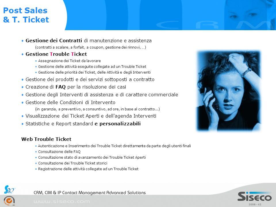 2008 - 42 Gestione dei Contratti di manutenzione e assistenza (contratti a scalare, a forfait, a coupon, gestione dei rinnovi, …) Gestione Trouble Tic