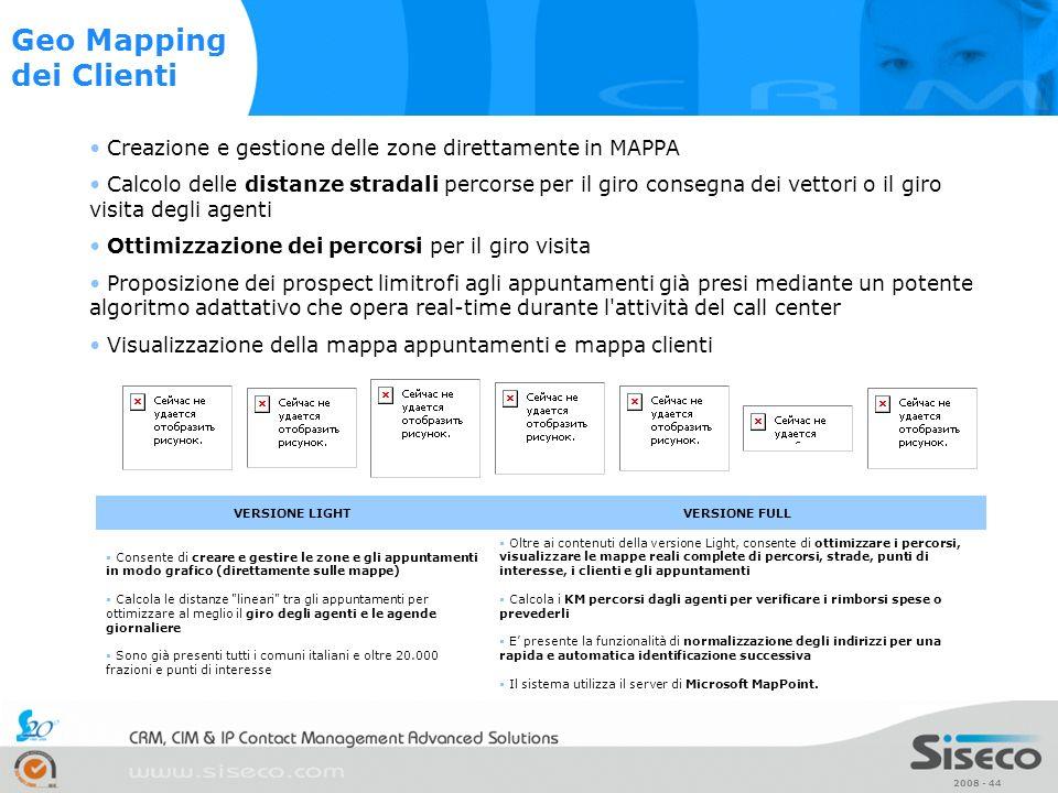 2008 - 44 Creazione e gestione delle zone direttamente in MAPPA Calcolo delle distanze stradali percorse per il giro consegna dei vettori o il giro vi
