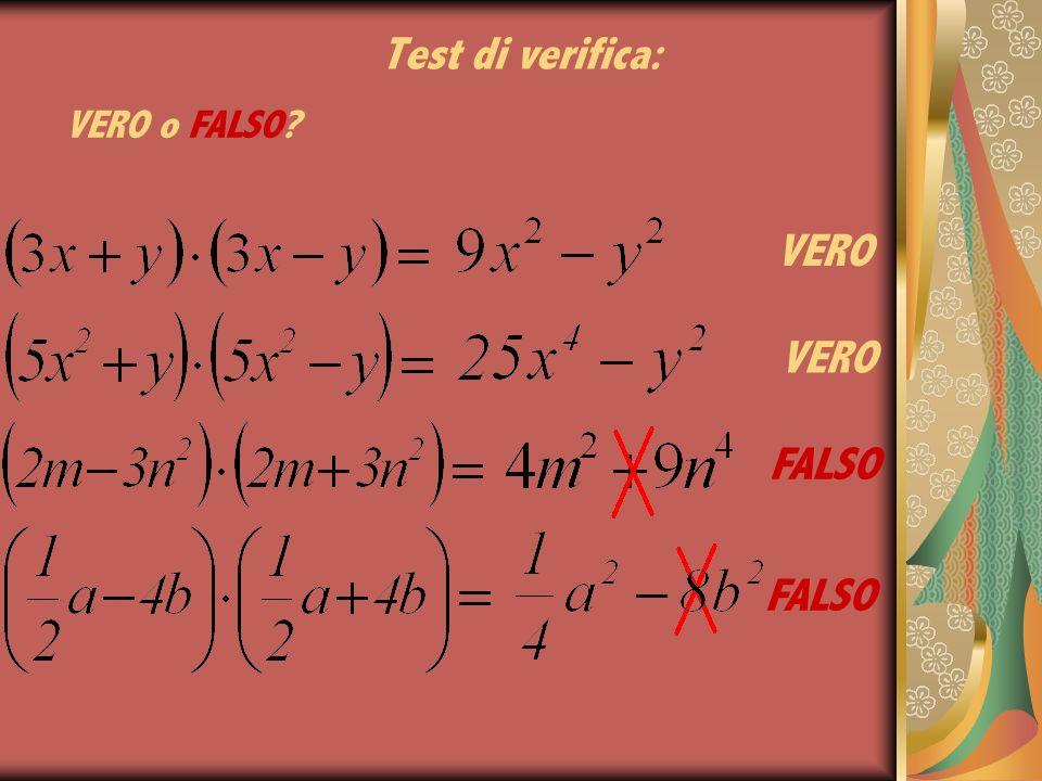 Test di verifica: VERO FALSO VERO FALSO VERO o FALSO?