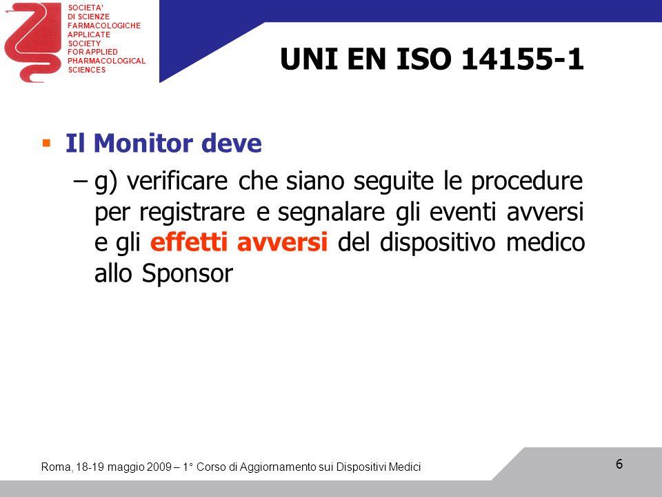 SOCIETA DI SCIENZE FARMACOLOGICHE APPLICATE SOCIETY FOR APPLIED PHARMACOLOGICAL SCIENCES Roma, 18-19 maggio 2009 – 1° Corso di Aggiornamento sui Dispo