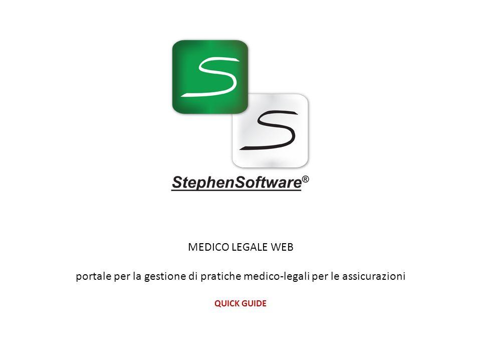 MEDICO LEGALE WEB portale per la gestione di pratiche medico-legali per le assicurazioni QUICK GUIDE