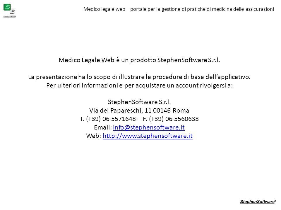 Medico legale web – portale per la gestione di pratiche di medicina delle assicurazioni Medico Legale Web è un prodotto StephenSoftware S.r.l.