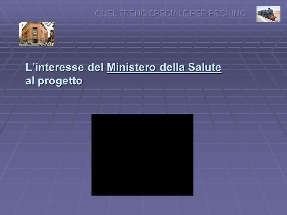 Linteresse del Ministero della Salute al progetto