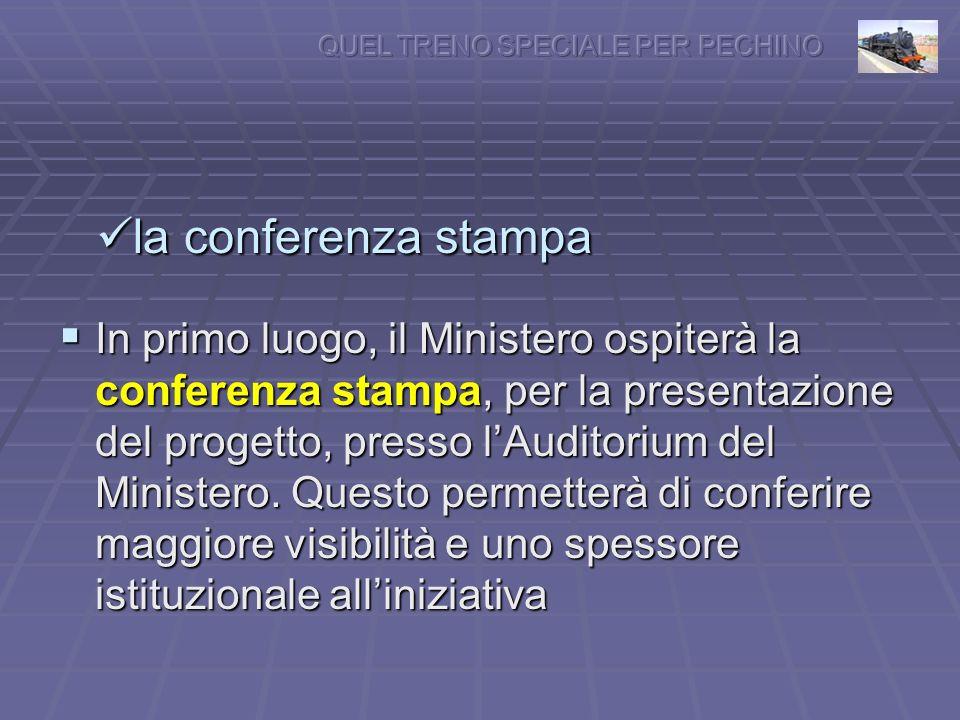 la conferenza stampa la conferenza stampa In primo luogo, il Ministero ospiterà la conferenza stampa, per la presentazione del progetto, presso lAuditorium del Ministero.
