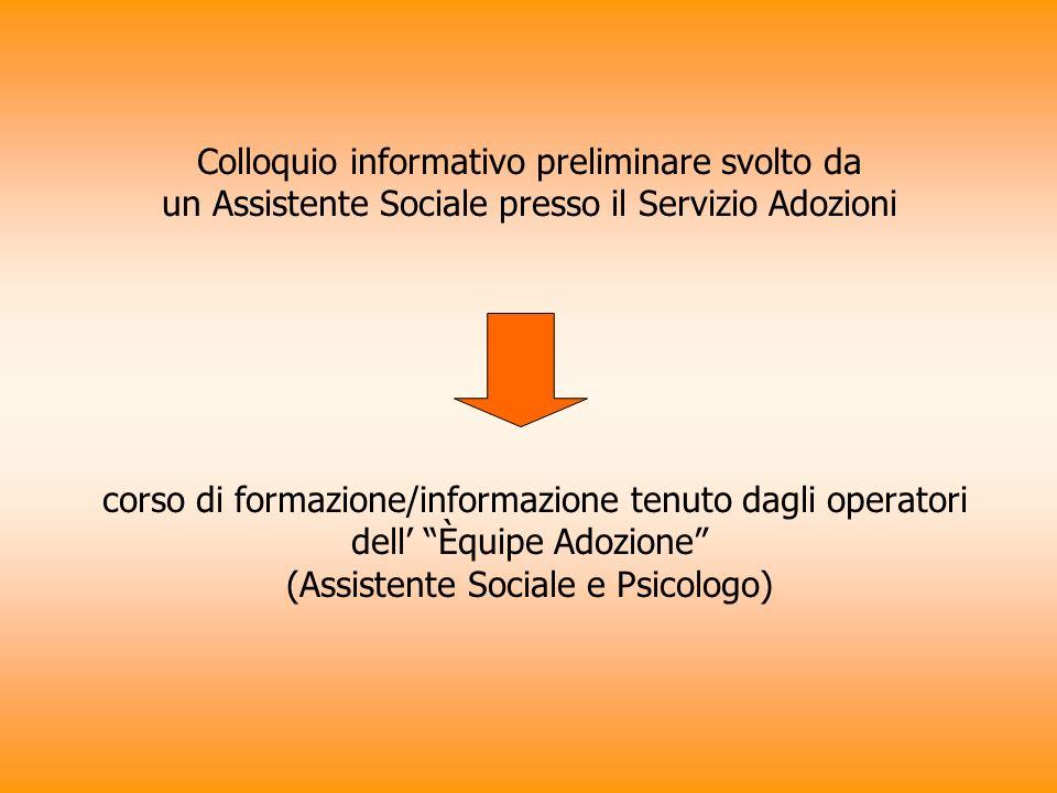 Colloquio informativo preliminare svolto da un Assistente Sociale presso il Servizio Adozioni corso di formazione/informazione tenuto dagli operatori