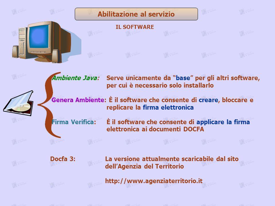 Abilitazione al servizio Docfa 3:La versione attualmente scaricabile dal sito dellAgenzia del Territorio http://www.agenziaterritorio.it IL SOFTWARE A