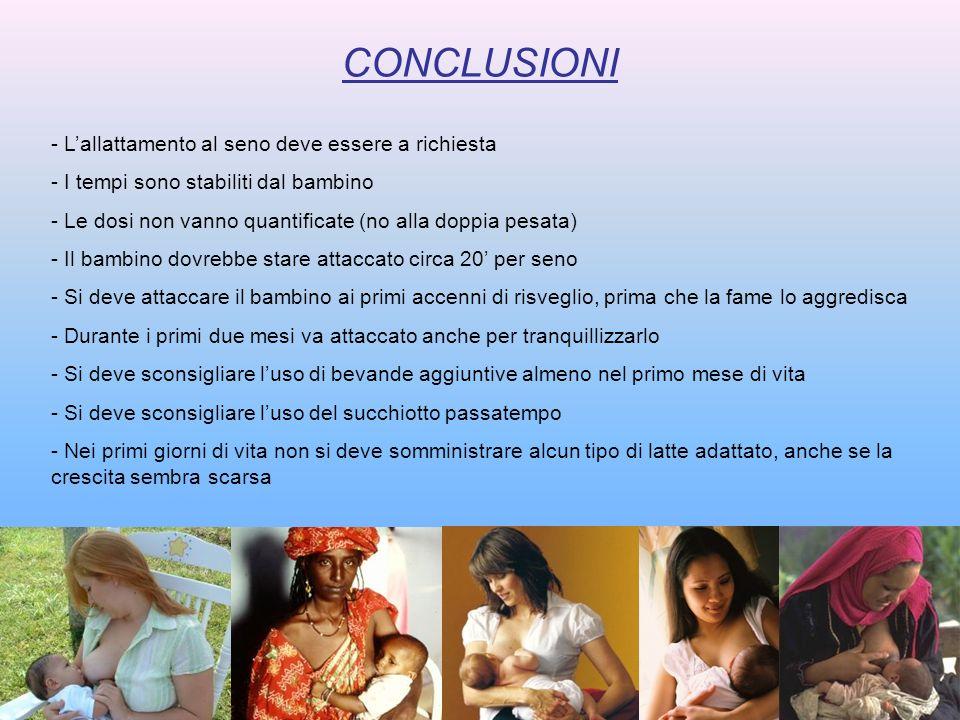 - Lallattamento al seno deve essere a richiesta - I tempi sono stabiliti dal bambino - Le dosi non vanno quantificate (no alla doppia pesata) - Il bam