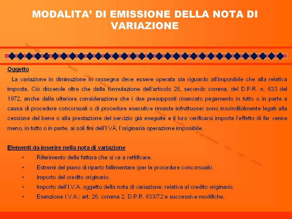 MODALITA DI EMISSIONE DELLA NOTA DI VARIAZIONE Copyright 2012 _ Studio Legale Solazzo vietata la copia e la riproduzione con ogni mezzo