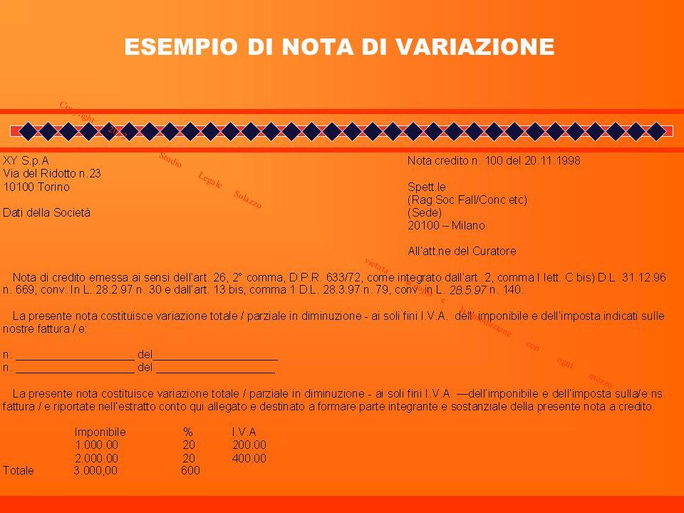 ESEMPIO DI NOTA DI VARIAZIONE Copyright 2012 _ Studio Legale Solazzo vietata la copia e la riproduzione con ogni mezzo