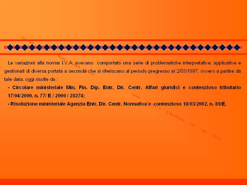 MOMENTO E CONDIZIONI PER LEMISSIONE DELLA NOTA DI VARIAZIONE Copyright 2012 _ Studio Legale Solazzo vietata la copia e la riproduzione con ogni mezzo