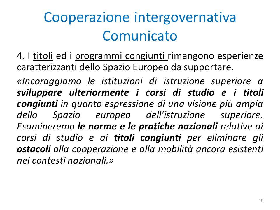 Cooperazione intergovernativa Comunicato 4.