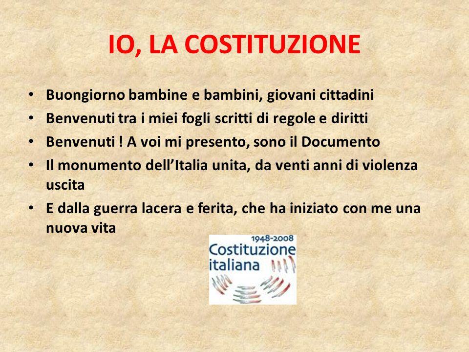 LA COSTITUZIONE ITALIANA 1 GENNAIO 1948 – 1 GENNAIO 2008 60° ANNIVERSARIO DELLA COSTITUZIONE ITALIANA