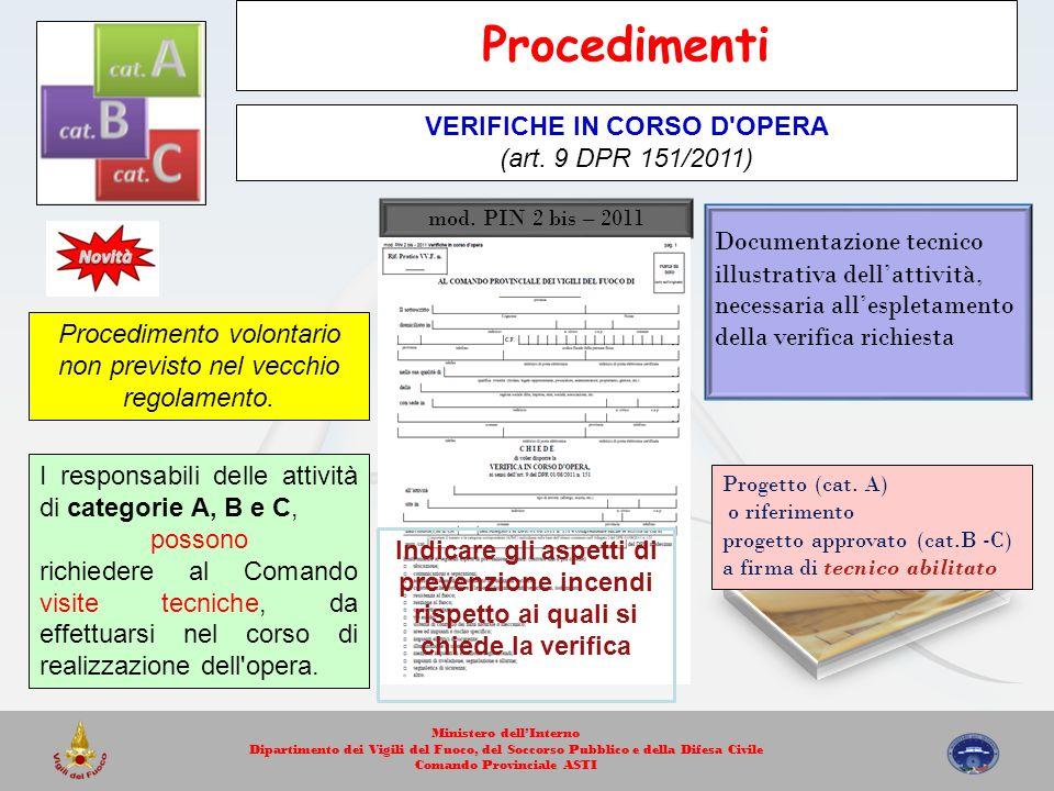 mod. PIN 2 bis – 2011 Progetto (cat. A) o riferimento progetto approvato (cat.B -C) a firma di tecnico abilitato Indicare gli aspetti di prevenzione i