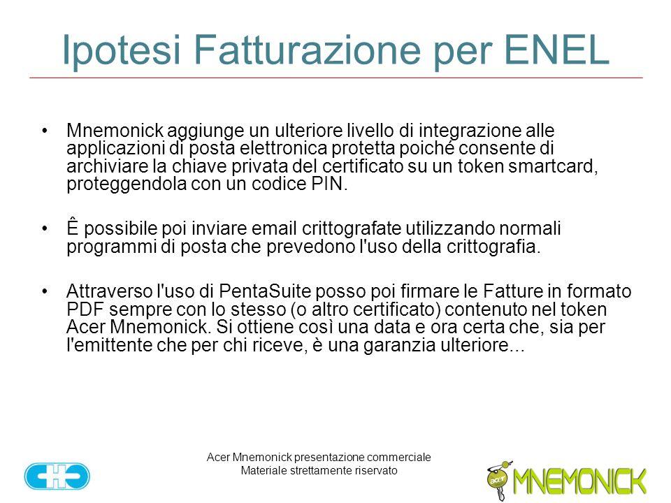 Acer Mnemonick presentazione commerciale Materiale strettamente riservato Ipotesi Fatturazione per ENEL Mnemonick aggiunge un ulteriore livello di int