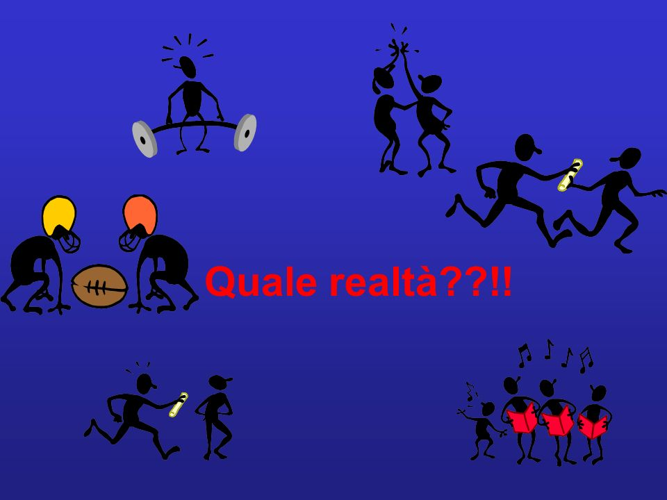 Quale realtà??!!