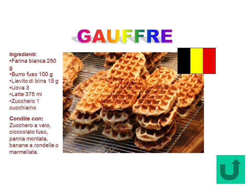 Gauffre (Belgio) Ingredienti: Farina bianca 250 g Farina bianca 250 g Burro fuso 100 g Burro fuso 100 g Lievito di birra 15 g Uova 3 Latte 375 ml Zucc