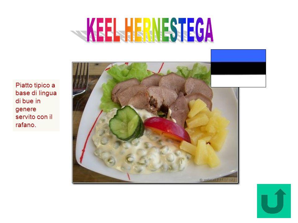 Keel Hernstega (Estonia) Piatto tipico a base di lingua di bue in genere servito con il rafano.