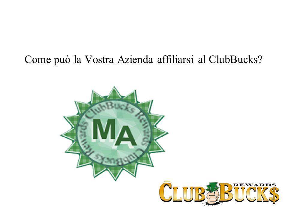 Come può la Vostra Azienda affiliarsi al ClubBucks?