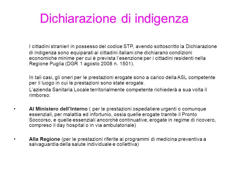Dichiarazione di indigenza I cittadini stranieri in possesso del codice STP, avendo sottoscritto la Dichiarazione di indigenza sono equiparati ai citt