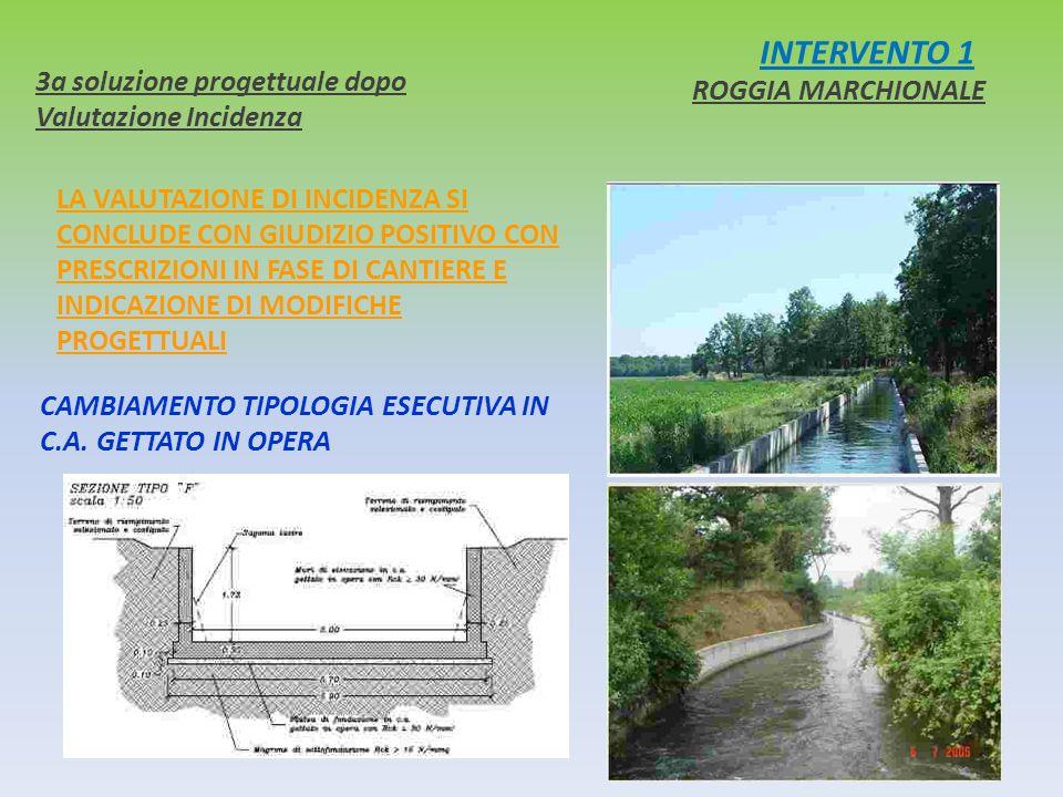 INTERVENTO 1 3a soluzione progettuale dopo Valutazione Incidenza ROGGIA MARCHIONALE CAMBIAMENTO TIPOLOGIA ESECUTIVA IN C.A. GETTATO IN OPERA LA VALUTA