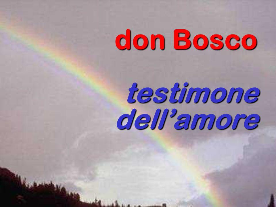 don Bosco testimone dellamore