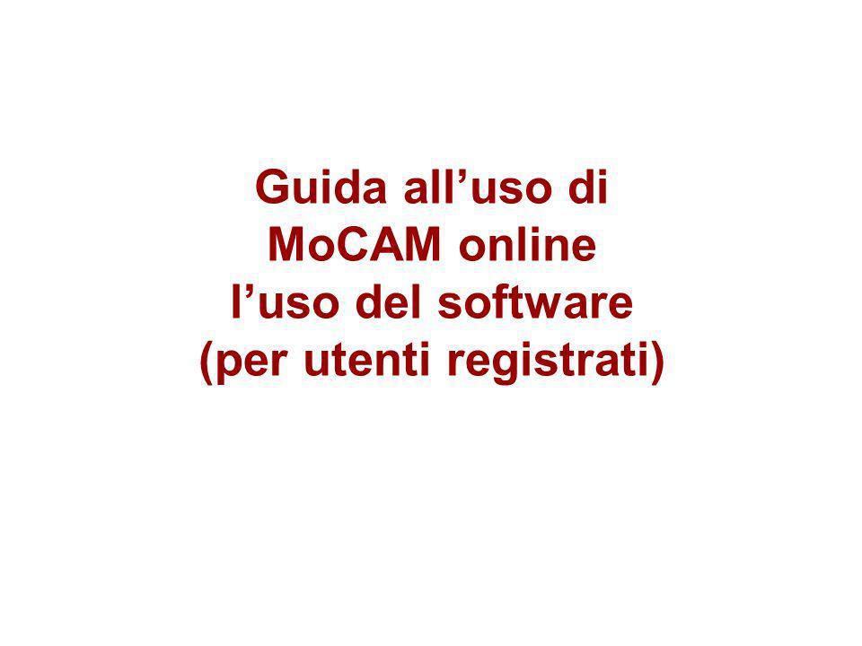 Guida alluso di MoCAM online luso del software (per utenti registrati)
