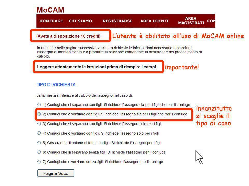 Lutente è abilitato alluso di MoCAM online importante! innanzitutto si sceglie il tipo di caso
