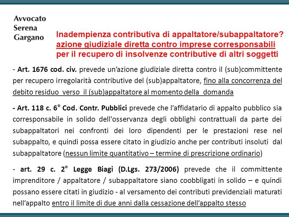 Inadempienza contributiva di appaltatore/subappaltatore? azione giudiziale diretta contro imprese corresponsabili per il recupero di insolvenze contri