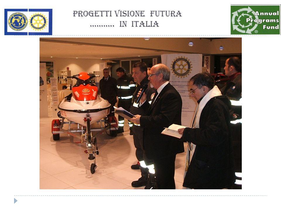Progetti Visione Futura ……….. in Italia