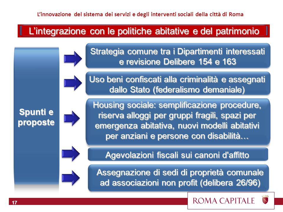 17 Spunti e proposte Strategia comune tra i Dipartimenti interessati e revisione Delibere 154 e 163 Linnovazione del sistema dei servizi e degli inter