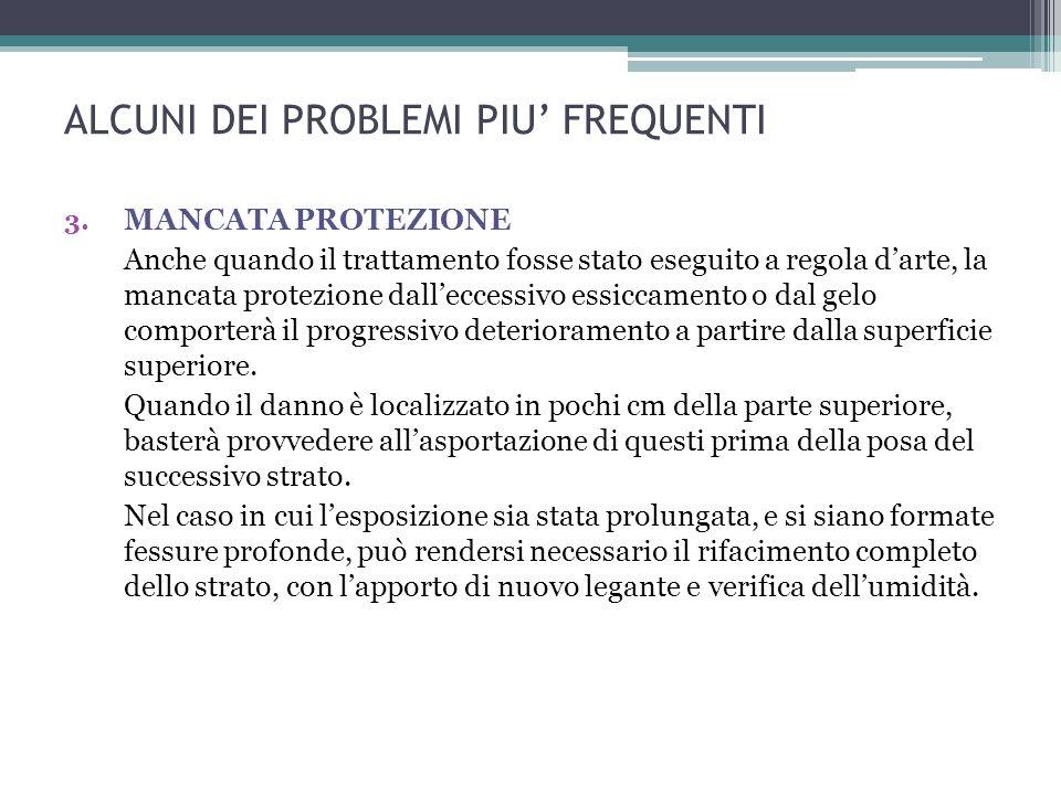 ALCUNI DEI PROBLEMI PIU FREQUENTI 3.