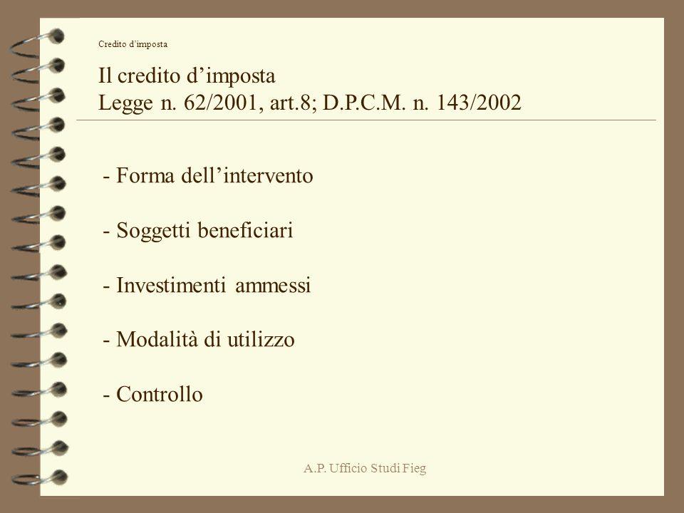 A.P. Ufficio Studi Fieg Credito dimposta Il credito dimposta Legge n.