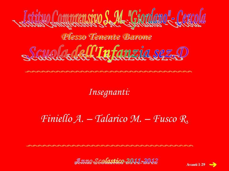 Avanti 1-29 Finiello A. – Talarico M. – Fusco R. Insegnanti: