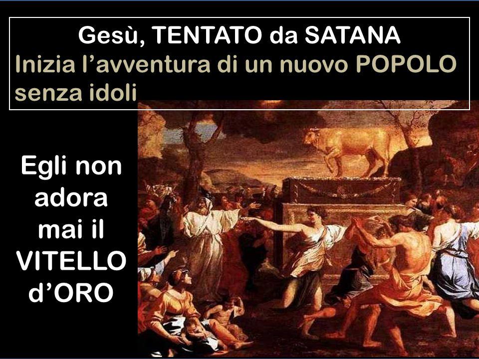 Gesù TENTATO da SATANA Inizia lavventura di Uno che VIVE senza peccato Egli è il nuovo Adamo che sconfigge la tentazione