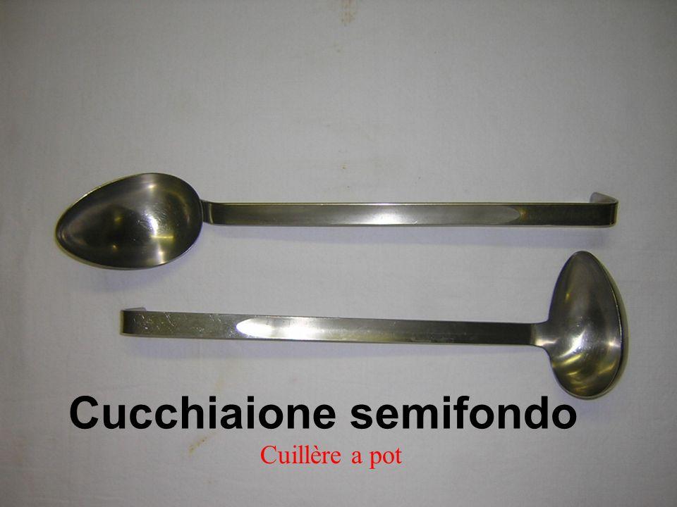 Cucchiaione semifondo Cuillère a pot