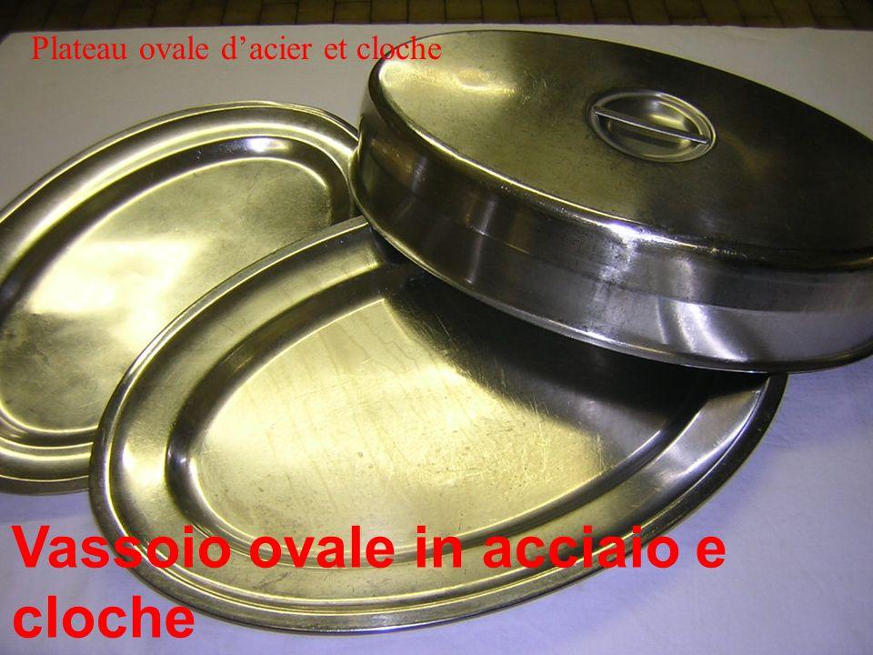 Vassoio ovale in acciaio e cloche Plateau ovale dacier et cloche